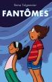 Couverture Fantômes Editions Akileos 2016