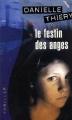 Couverture Commissaire Edwige Marion, tome 06 : Le festin des anges Editions France Loisirs (Thriller) 2004