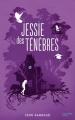 Couverture Jessie des ténèbres Editions Hachette 2016