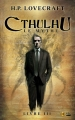 Couverture Cthulhu : Le mythe, tome 3 Editions Bragelonne (L'Ombre) 2016