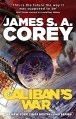 Couverture The expanse, tome 2 : La guerre de Caliban Editions Orbit 2013