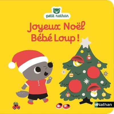 Couverture Joyeux Noël Bébé Loup !