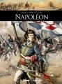 Couverture Napoléon (BD), tome 1 Editions Glénat / Fayard (Ils ont fait l'Histoire) 2014