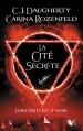 Couverture Le feu secret, tome 2 : La cité secrète Editions Robert Laffont (R) 2016