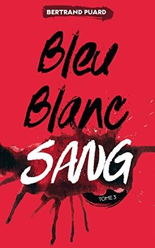 Couverture Bleu blanc sang, tome 3 : Sang