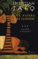 Couverture La pierre de lumière, tome 3 : Paneb l'ardent Editions France Loisirs 2001