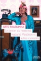 Couverture Le dentier du maréchal, madame Volotinen et autres curiosités Editions Denoël (& d'ailleurs) 2016