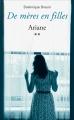 Couverture De mères en filles, tome 2 : Ariane Editions France Loisirs 2016