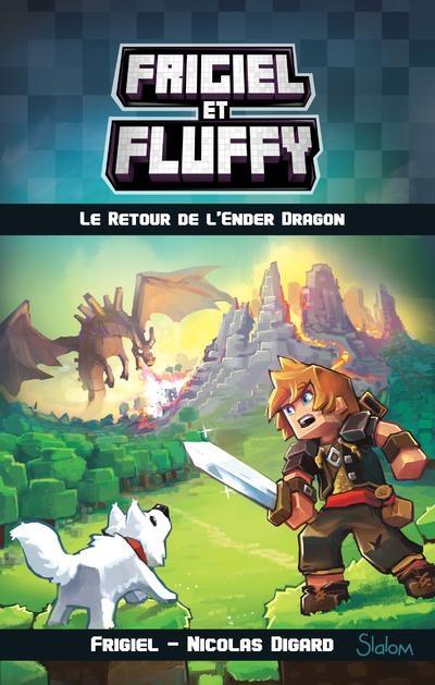 Couverture Frigiel et Fluffy, tome 1 : Le retour de l'Ender dragon