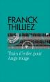 Couverture Franck Sharko, tome 1 : Train d'enfer pour ange rouge Editions France Loisirs (Molécule) 2016