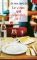 Couverture Le vieux qui déjeunait seul Editions France Loisirs 2016