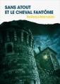 Couverture Sans Atout et le cheval fantôme Editions France Loisirs 2016