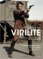 Couverture Histoire de la virilité, tome 3 : La virilité en crise ? Le XXe-XXIe siècle Editions Seuil (L'univers historique) 2011