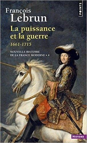Couverture Nouvelle histoire de la France moderne, tome 4 : La puissance et la guerre, 1661-1715