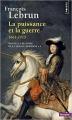 Couverture Nouvelle histoire de la France moderne, tome 4 : La puissance et la guerre, 1661-1715 Editions Points (Histoire) 2016