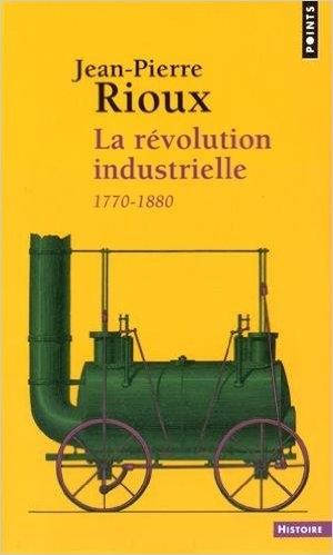 Couverture La révolution industrielle 1780-1880