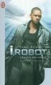 Couverture Le Cycle des robots, tome 1 : Les Robots Editions J'ai Lu 2012