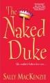 Couverture Noblesse oblige, tome 1 : Le duc mis à nu Editions Kensington 2005