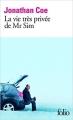 Couverture La vie très privée de mr Sim /  La vie très privée de mr. Sim Editions Folio  2012