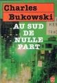 Couverture Au sud de nulle part Editions Le Livre de Poche 1991