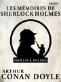 Couverture Les Mémoires de Sherlock Holmes / Souvenirs de Sherlock Holmes / Souvenirs sur Sherlock Holmes Editions Feedbooks 2006