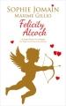 Couverture Felicity Atcock, tomes 5 et HS 1 : Les anges battent la campagne, Les anges ont la mort aux trousses Editions France Loisirs 2016