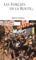 Couverture Les Forçats De La Route Editions Autoédité 2015