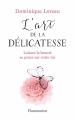 Couverture L'art de la delicatesse Editions Flammarion 2016