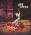 Couverture Le bois dormait Editions Sarbacane 2016