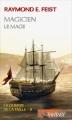 Couverture Les Chroniques de Krondor / La Guerre de la Faille, tome 2 : Magicien, Le mage Editions France Loisirs (Fantasy) 2016