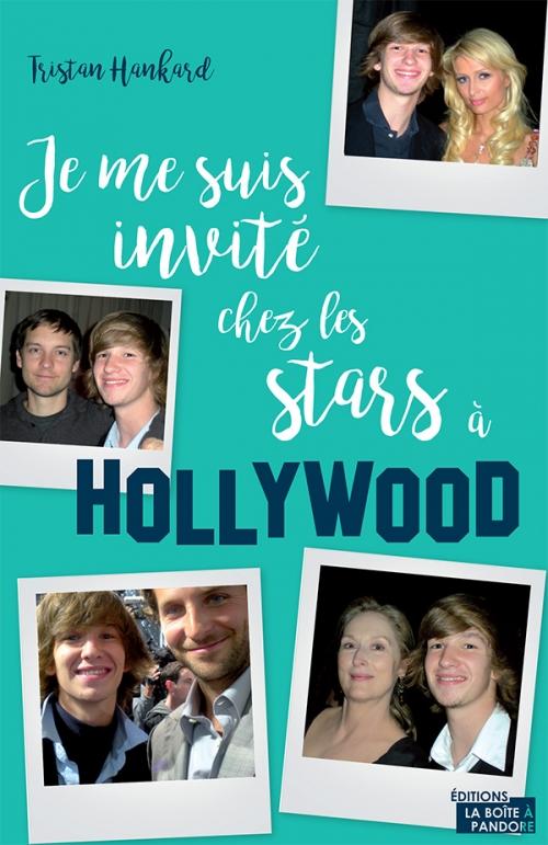 Couverture Je me suis invité chez les stars à Hollywood