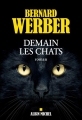 Couverture Demain les chats Editions Albin Michel 2016