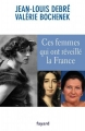 Couverture Ces femmes qui ont réveillé la France Editions Fayard 2013