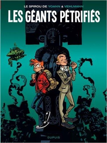 Couverture Une aventure de Spirou et Fantasio par..., tome 01 : Les Géants pétrifiés