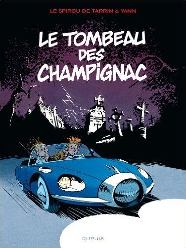 Couverture Une aventure de Spirou et Fantasio par..., tome 03 : Le Tombeau des Champignac