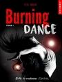 Couverture Burning dance, tome 1 Editions La Condamine (New romance) 2017