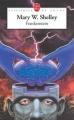 Couverture Frankenstein ou le Prométhée moderne / Frankenstein Editions Le Livre de Poche (Classiques de poche) 2007