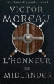 Couverture Les chants d'Asgard, tome 1 : L'honneur des midlander Editions AFNIL 2015