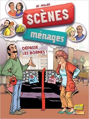 Couverture Scènes de ménages, tome 06 : Dépasse les bornes !