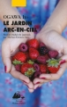 Couverture Le jardin arc-en-ciel Editions Philippe Picquier (Japon) 2016