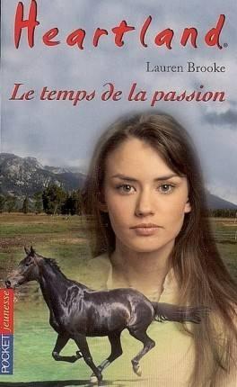 Couverture Heartland, tome 25 : Le temps de la passion