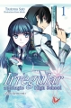 Couverture The irregular at magic high school, tome 1 : Enrôlement Editions Ofelbe (Light Novel) 2016