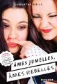 Couverture Ames jumelles, âmes rebelles Editions Rageot 2016