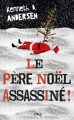 Couverture Le père Noël assassiné ! Editions Pocket (Jeunesse) 2016
