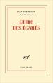 Couverture Guide des égarés Editions Gallimard  (Essais) 2016