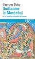 Couverture Guillaume le Maréchal ou le meilleur chevalier du monde Editions Folio  (Histoire) 2015