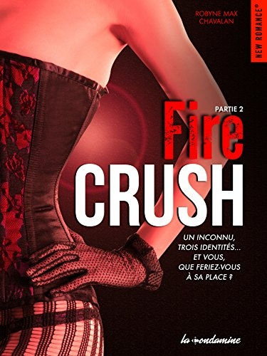 Couverture Fire crush, tome 2