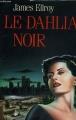 Couverture Le Quatuor de Los Angeles, tome 1 : Le Dahlia noir Editions France Loisirs 1989