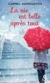 Couverture La vie est belle après tout Editions Harlequin (&H) 2016