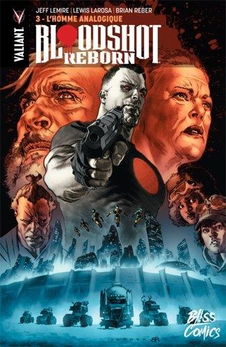 Couverture Bloodshot Reborn, tome 3 : L'Homme Analogique